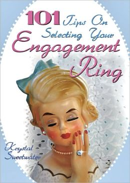 101 Tips on Selecting Your Engagement Ring