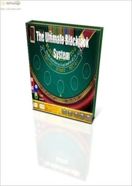 The Ultimate Blackjack System: How to Play Blackjack Professionally