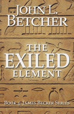 The Exiled Element, A James Becker Suspense/Thriller