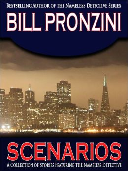Scenarios - A Collection of Nameless Detective Stories