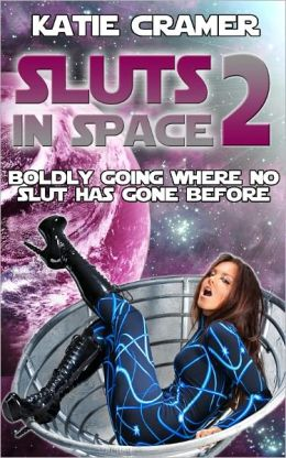 Sluts In Space 2 (Sci-Fi Tentacle Alien Sex Erotica Erotic Romance Stories)