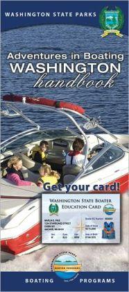 Adventures in Boating Washington Handbook