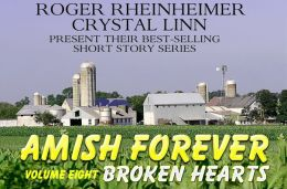 Amish Forever - Volume 8 - Broken Hearts