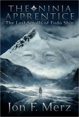The Ninja Apprentice: The Lost Scrolls of Fudo Shin