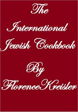 THE INTERNATIONAL JEWISH COOK BOOK