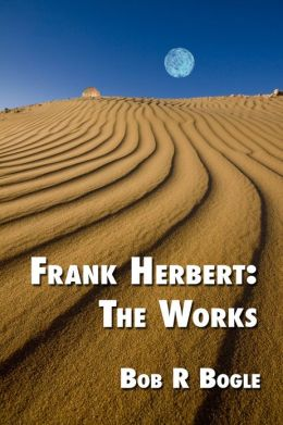 Frank Herbert: The Works