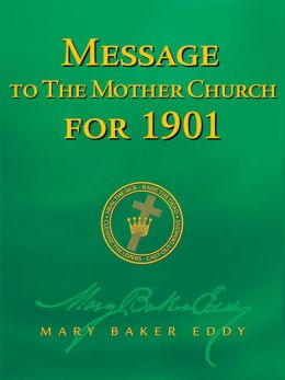 Message to The Mother Church for 1901 (Authorized Edition)
