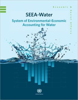 System of Environmental-Economic Accounting for Water (SEEA)