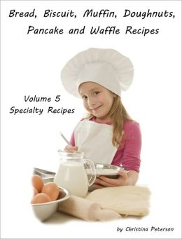 Specialty Recipes