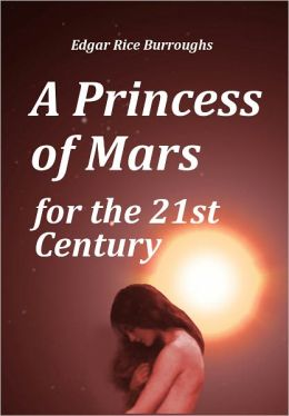 A Princess of Mars for the 21st Century