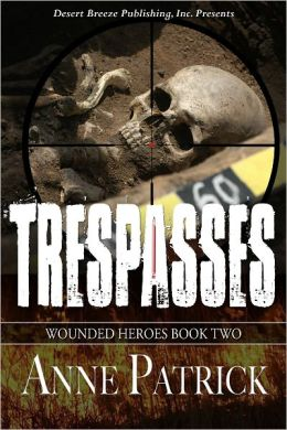 Wounded Heros Book Two: Trepasses