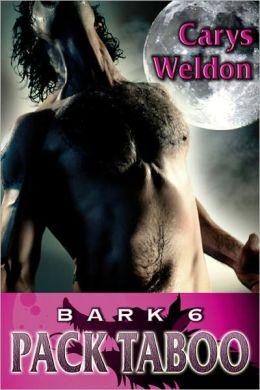 6: Bark - Pack Taboo