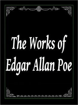 The Works of Edgar Allan Poe (Complete 5 Volumes): Contains Mystery/Detective, Gothic, Horror, Fantasy Stories, and Poetry (75 Works)