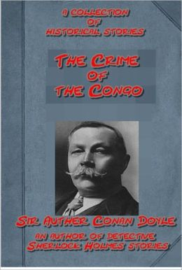 The Crime of the Congo, in Central Africa by Arthur Conan Doyle