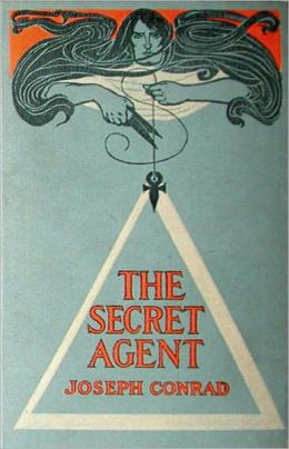 The Secret Agent: A Fiction and Literature Classic By Joseph Conrad! AAA+++