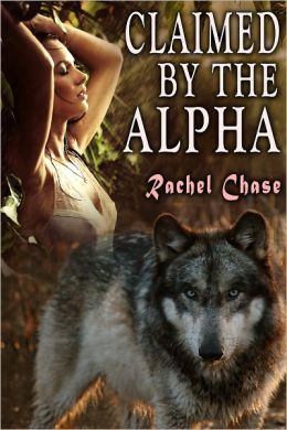 Claimed By the Alpha (Werewolf Erotica)