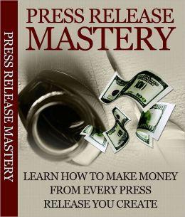 Press Release Mastery