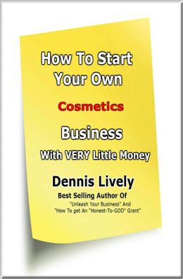 How To Start Your Own Cosmetics Business With VERY Little Money