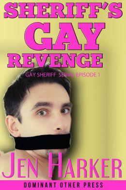 Sheriff's Gay Revenge (gay blackmail bdsm erotica)