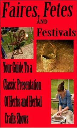 Faires, Fetes, and Festivals