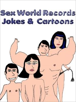 Sex World Records - Jokes and Cartoons