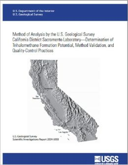 Method of Analysis by the U.S. Geological Survey California District Sacramento Laboratory—Determination of Trihalomethane Formation Potential, Method Validation, and Quality-Control Practices