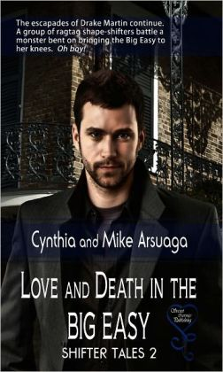 Love and Death in the Big Easy (Shifter Tales 2)