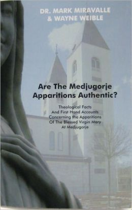 Are The Medjugorje Apparitions Authentic