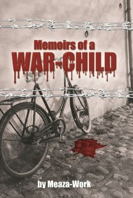 Memoirs of a War-Child