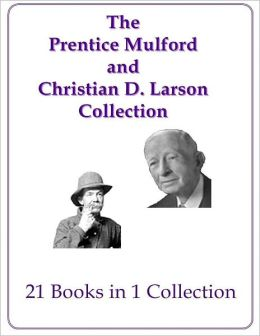 The Prentice Mulford and Christian D. Larson Collection