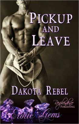 Pickup and Leave (Contemporary Male/Male Erotic Romance)