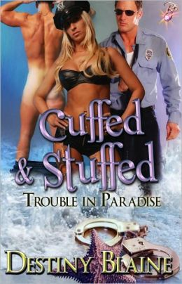 Cuffed and Stuffed (Multiple Partner Erotic Romance)