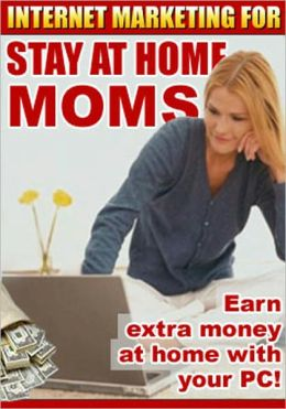 Internet Marketing For Stay At Home Moms: Earn extra money at home with your PC! There are billions of people online today. You only have to reach a fraction of a percent of them to become a successful Internet marketer.