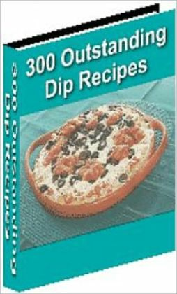 Your Kitchen Guide - 300 Outstanding Dig Recipes - the hit of the next gathering with one of the awesome dip recipes you will find inside....