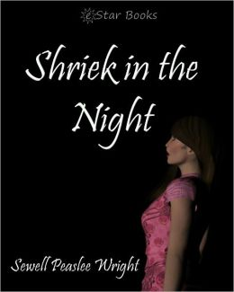 Shriek In The Night