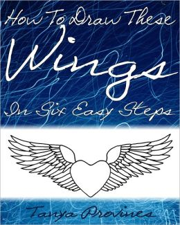How To Draw These Wings In Six Easy Steps