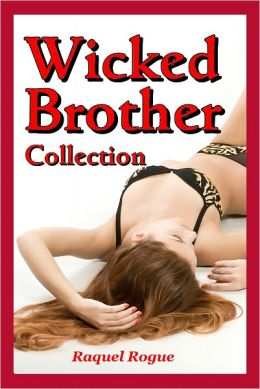 Wicked Brother Collection
