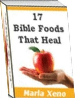 Quick and Easy Cooking Recipes on 17 Bible Foods That Heal - Delicious foods from the Holy Land