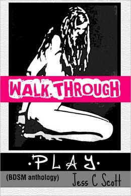 PLAY / BDSM: Walkthrough