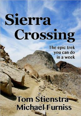 Sierra Crossing: The epic trek you can do in a week
