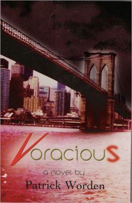 Voracious