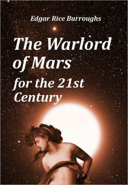 The Warlord of Mars for the 21st Century