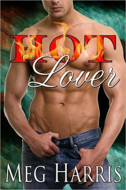 Hot Lover (an erotic/erotica romance)