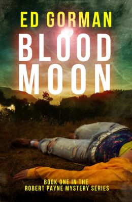 Blood Moon - A Robert Payne Mystery