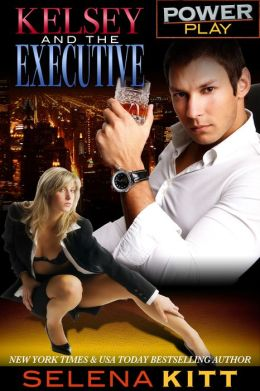 Power Play: Kelsey and the Executive (erotic erotica bdsm office sex alpha male romance)