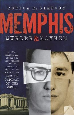 Memphis Murder and Mayhem