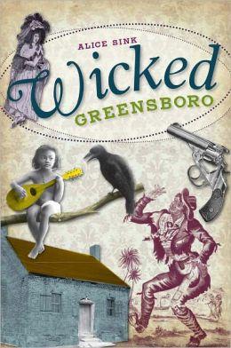 Wicked Greensboro