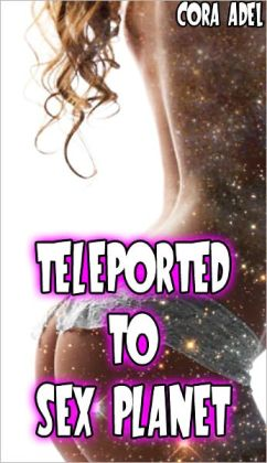 Teleported To Sex Planet