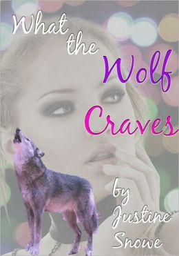 What the Wolf Craves (Rough M/F Vampire Werewolf Erotica)