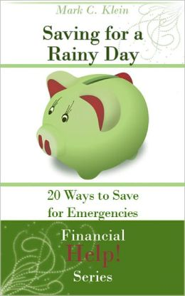 Saving for a Rainy Day: 20 Ways to Save for Emergencies